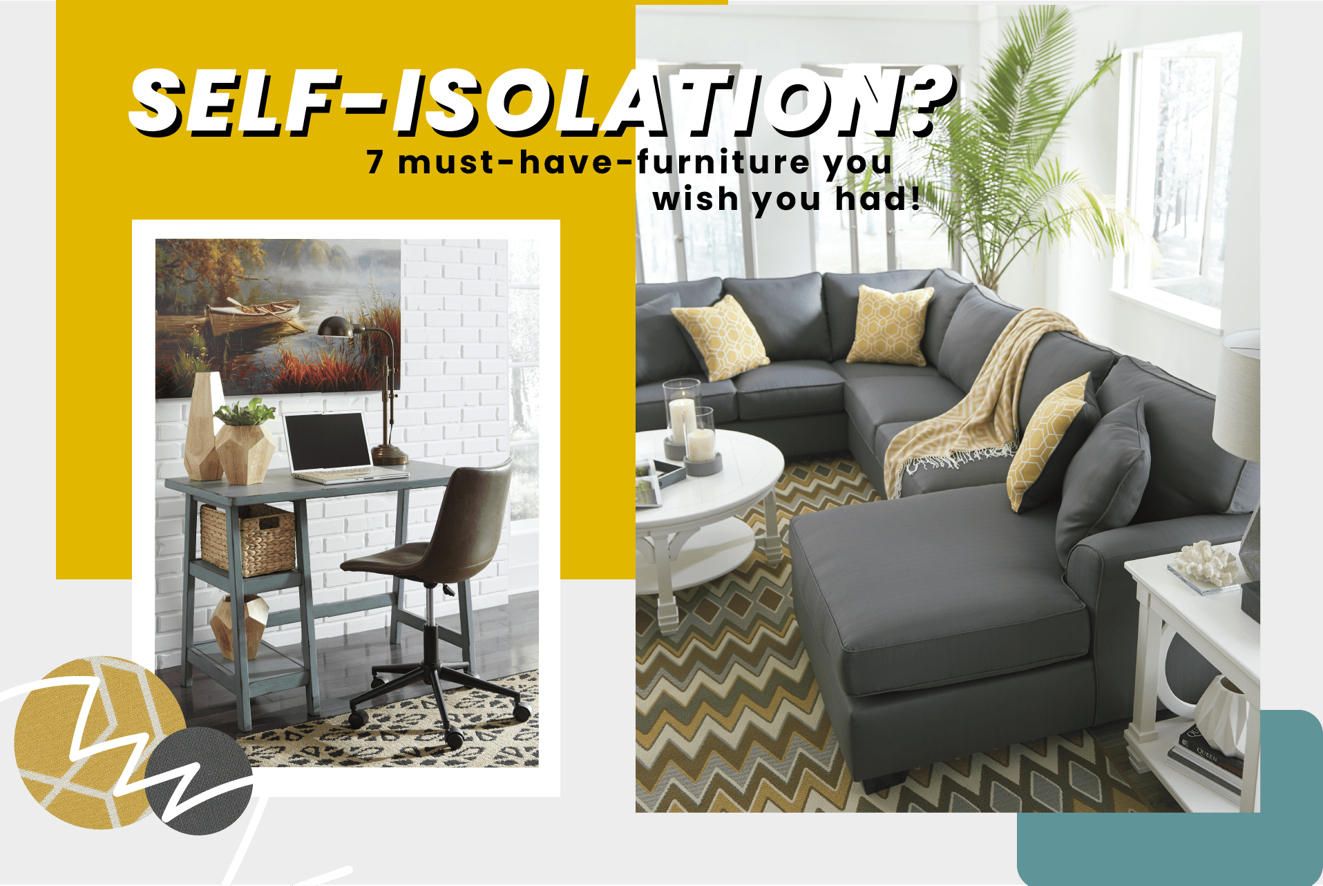 SELF-ISOLATION: 7 MUST HAVE FURNITURE YOU WISH YOU HAD
